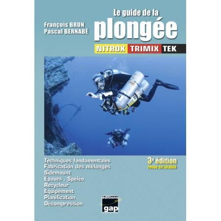 Le guide de la plongée NITROX TRIMIX TEK 3ème Edition